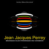 Play & Download Musique Electronique Du Cosmos by Jean-Jacques Perrey | Napster