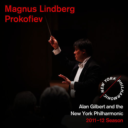 Magnus Lindberg, Prokofiev by New York Philharmonic