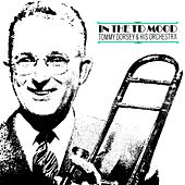 Play & Download In The TD Mood by Tommy Dorsey | Napster