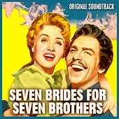 Seven Brides For Seven Brothers Excerpts by Various Artists