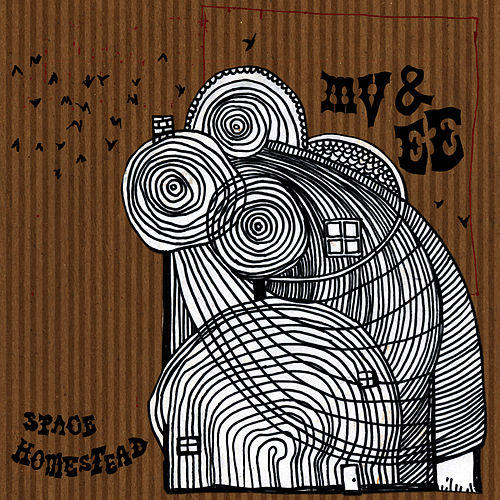 Play & Download Space Homestead by MV & EE | Napster