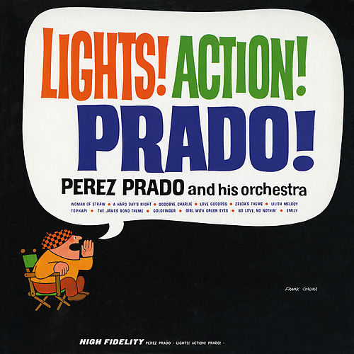 Lights! Action! Prado! Cuban Classics Vol. 8 by Perez Prado