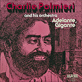 Play & Download Adelante, Gigante by Charlie Palmieri | Napster