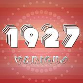 Play & Download 1927 by Various Artists | Napster