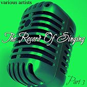 Play & Download The Record Of Singing Part 3 by Various Artists | Napster