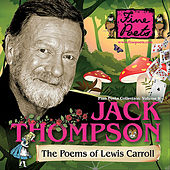 The Poems of Lewis Carroll (Fine Poets Collection, Vol. 9) by Jack Thompson
