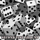 Play & Download Second Time Around by Owen Gray | Napster