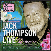 Jack Thompson: Live At the Lighthouse by Jack Thompson