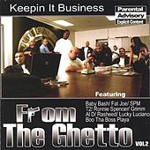 Play & Download From the Ghetto, Vol. 2: Keepin It Business by Various Artists | Napster