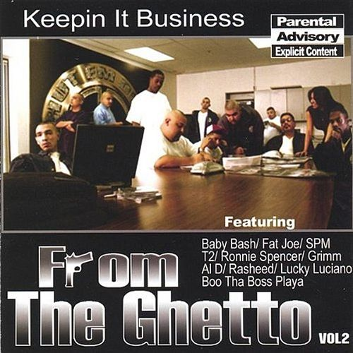 From the Ghetto, Vol. 2: Keepin It Business by Various Artists