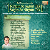 Play & Download Nirgun Se Sagun Tak Sagun Se Nirgun Tak by Various Artists | Napster