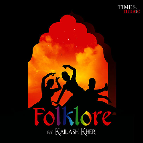 Folklore by Kailash Kher