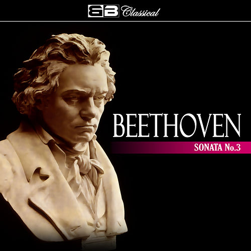 Play & Download Beethoven Sonata No 3 by Svyatoslav Richter | Napster