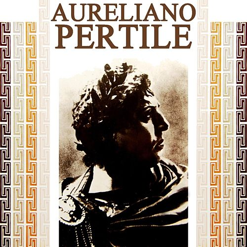 Play & Download Operatic Recital by Aureliano Pertile | Napster