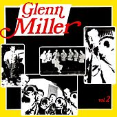 Play & Download Remember Glenn Volume 2 by Glenn Miller | Napster