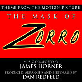 Play & Download The Mask Of Zorro - Theme for Solo Piano (James Horner) by Dan Redfeld | Napster