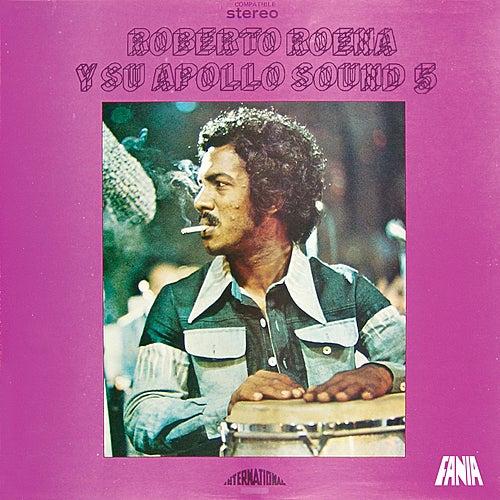 Play & Download Roberto Roena y su Apollo Sound by Roberto Roena | Napster