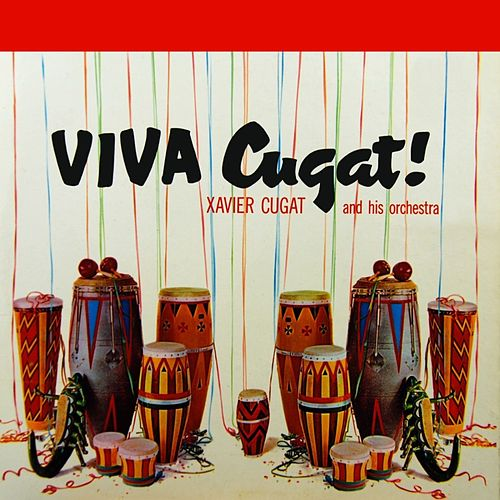 Play & Download Viva Cugat by Xavier Cugat | Napster