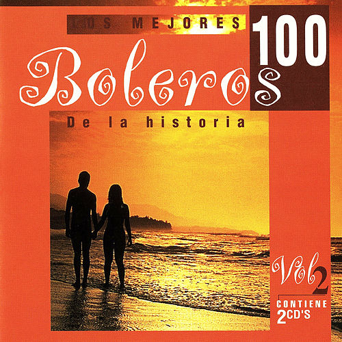 Play & Download Los 100 Mejores Boleros Vol. 2 by Various Artists | Napster