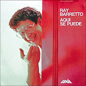 Play & Download Aqui Se Puede by Ray Barretto | Napster