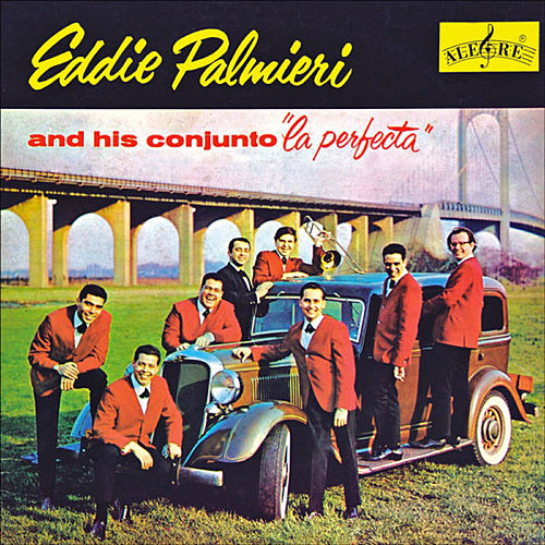Play & Download La Perfecta by Eddie Palmieri | Napster