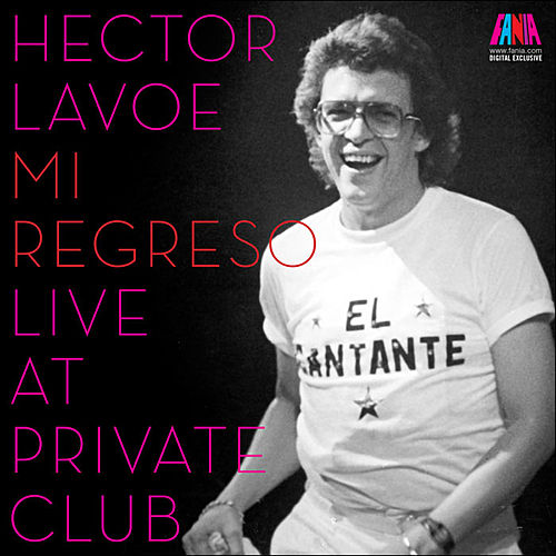 Live at Private Club by Hector Lavoe