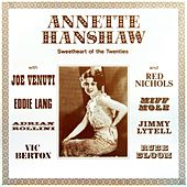 Play & Download Sweetheart Of The Twenties by Annette Hanshaw | Napster
