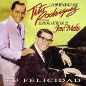 Tu Felicidad by Tito Rodriguez