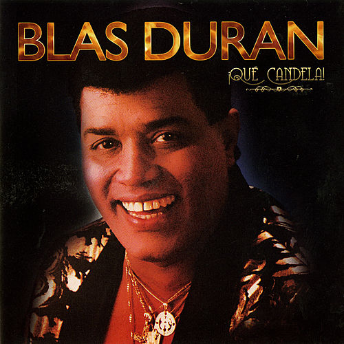 Play & Download Que Candela by Blas Duran | Napster