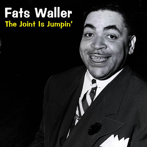 Play & Download The Joint Is Jumpin' by Fats Waller | Napster