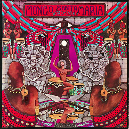 Afro-Indio by Mongo Santamaria