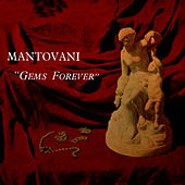 Play & Download 'Gems Forever' by Mantovani | Napster