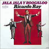 Jala Jala Y Boogaloo by Ricardo Ray