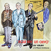 Play & Download Aqui Hay Un Chivo by Luis Kalaff | Napster