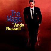 Play & Download The Magic Of Andy Russell by Andy Russell | Napster