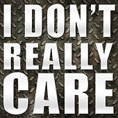 I Don't Really Care - Single by Hip Hop's Finest