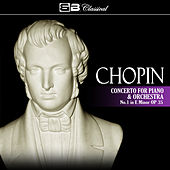 Play & Download Chopin: Concerto for Piano and Orchestra No. 1 by Various Artists | Napster