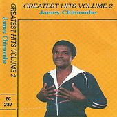 Play & Download Greatest Hits, Vol. 2 by James Chimombe | Napster