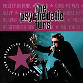Beautiful Chaos: Greatest Hits Live von The Psychedelic Furs