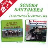 Play & Download La Inspiracion De Agustin Lara by La Sonora Santanera | Napster