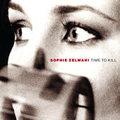 Time To Kill by Sophie Zelmani