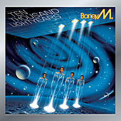 Play & Download Ten Thousand Lightyears by Boney M | Napster