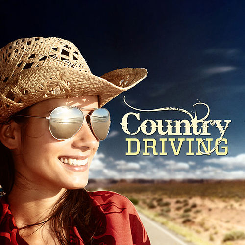 Play & Download Country Driving by Various Artists | Napster