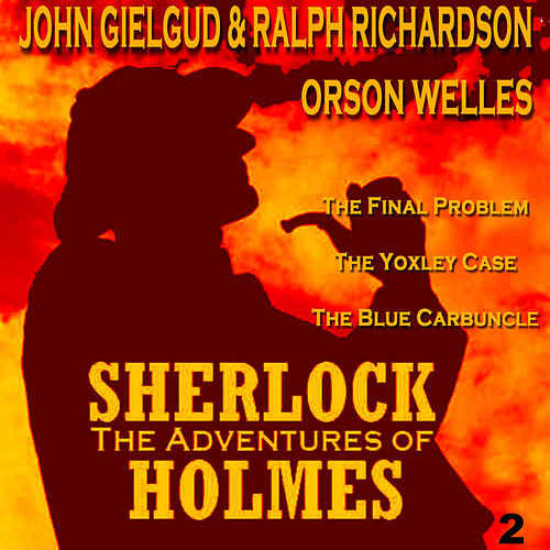 Play & Download The Adventures of Sherlock Holmes Vol. 2 by Various Artists | Napster