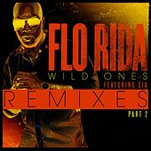 Play & Download Wild Ones Remixes Part 2 by Flo Rida | Napster