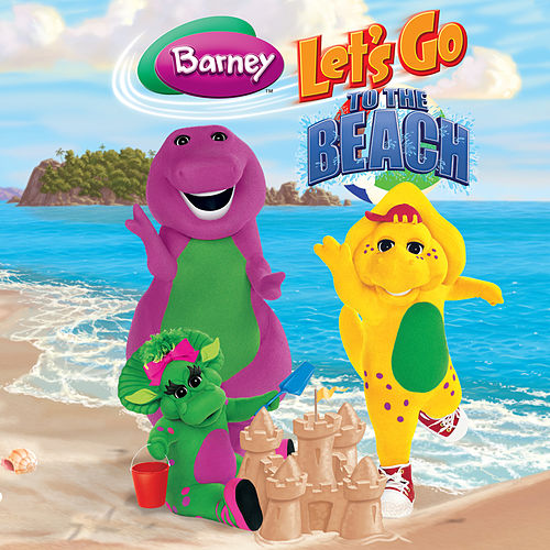 Play & Download Barney: Let's Go to the Beach by Barney | Napster