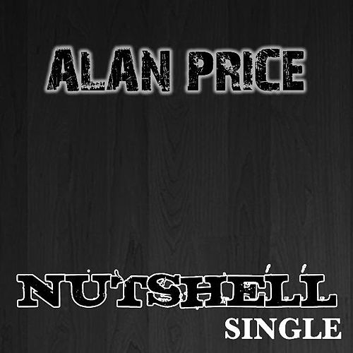 Nutshell - Single by Alan Price