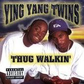 Thug Walkin by Ying Yang Twins
