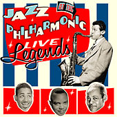 Jazz at the Philharmonic - Live Legends by Various Artists