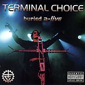 Play & Download Buried A-Live by Terminal Choice | Napster